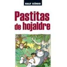 Cómics: CÓMICS. PASTITAS DE HOJALDRE - RALF KÖNIG. Lote 50950761