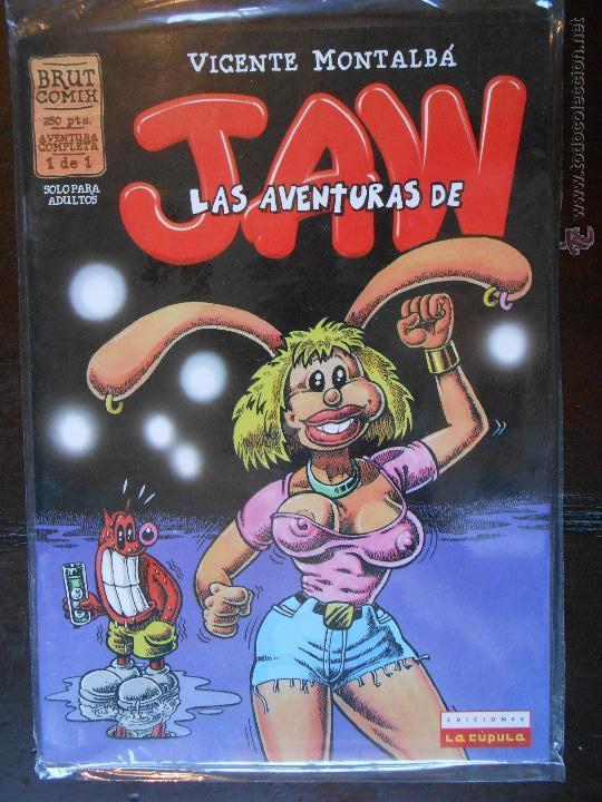 LAS AVENTURAS DE JAW - VICENTE MONTALBA - BRUT COMIX - LA CUPULA (M1) (Tebeos y Comics - La Cúpula - Autores Españoles)