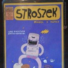 Comics: STROSZEK - UNA AVENTURA EROTICO-ESPACIAL - MIGUEL B. NUÑEZ - BRUT COMIX - NUEVO (N). Lote 51031824