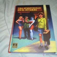 Cómics: UNA OPORTUNIDAD EN EL INFIERNO BETO HERNÁNDEZ COLECCIÓN NOVELA GRÁFICA EDITORIAL LA CÚPULA 2008. Lote 52030458