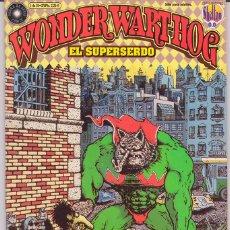 Cómics: GILBERT SHELTON - WONDER WAR-HOG · EL SUPERSERDO - Nº1 (DE 10) FIRMADO POR EL AUTOR. Lote 52949549