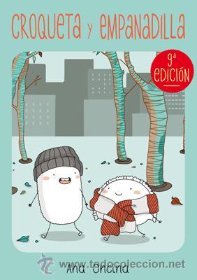 CÓMICS. CROQUETA Y EMPANADILLA - ANA ONCINA (Tebeos y Comics - La Cúpula - Autores Españoles)