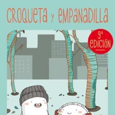 Cómics: CÓMICS. CROQUETA Y EMPANADILLA - ANA ONCINA. Lote 53072054