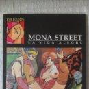 Cómics: COLECCION X Nº 86, MONA STREET LA VIDA ALEGRE POR LEONE FROLLO. Lote 54275799