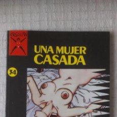 Cómics: COLECCION X Nº 34, UNA MUJER CASADA POR DAVIS. Lote 54275919