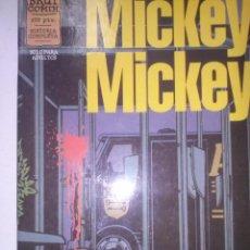 Cómics: MICKEY MICKEY- LA ORIGINAL OBRA QUE CONSOLIDÓ A MEZZO Y PIRUS- 1998- MUY BUEN ESTADO-LEA-4060. Lote 226234226