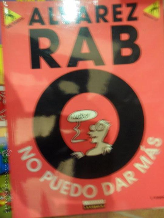 NO PUEDO DAR MÁS, ÁLVAREZ RAB, COLECCIÓN ¡ME PARTO!, ED. LA CÚPULA, 2000 (Tebeos y Comics - La Cúpula - Autores Españoles)