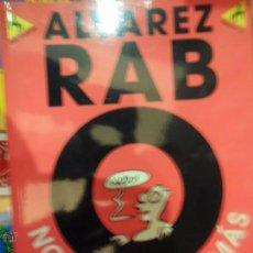 Cómics: NO PUEDO DAR MÁS, ÁLVAREZ RAB, COLECCIÓN ¡ME PARTO!, ED. LA CÚPULA, 2000. Lote 54701893