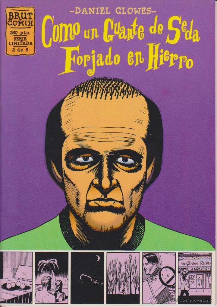 DANIEL CLOWES - COMO UN GUANTE DE SEDA FORJADO EN HIERRO - NÚM. 2 - LA CÚPULA 1995 (Tebeos y Comics - La Cúpula - Comic USA)