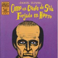 Cómics: DANIEL CLOWES - COMO UN GUANTE DE SEDA FORJADO EN HIERRO - NÚM. 2 - LA CÚPULA 1995. Lote 54862336