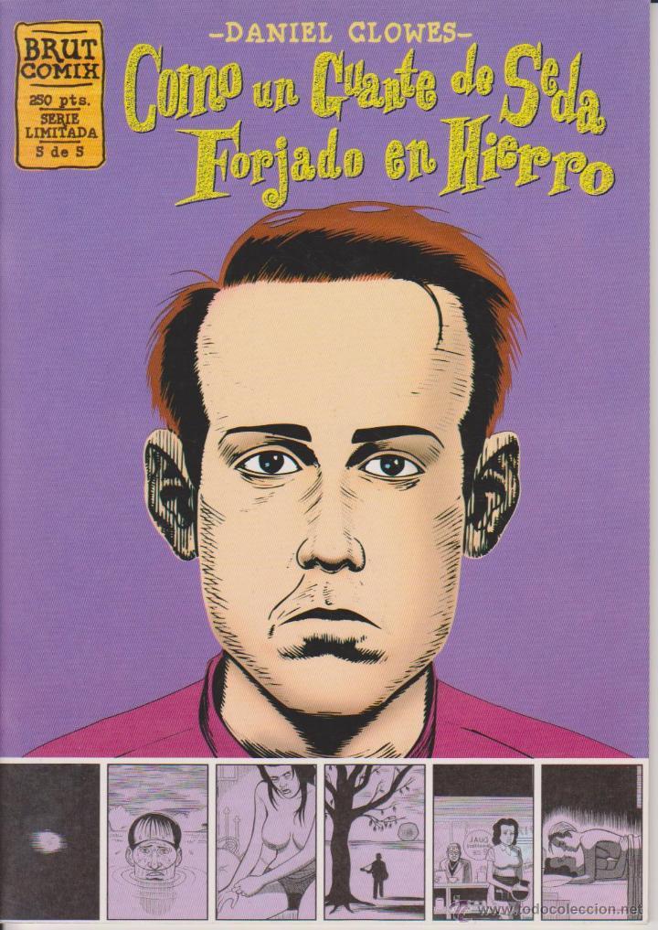 DANIEL CLOWES - COMO UN GUANTE DE SEDA FORJADO EN HIERRO - NÚM. 5 - LA CÚPULA 1996 (Tebeos y Comics - La Cúpula - Comic USA)