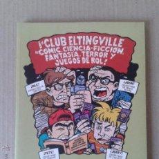 """Cómics: """"EL CLUB ELTINGVILLE, DE CÓMIC, CIENCIA-FICCIÓN, FANTASÍA, TERROR Y JUEGOS DE ROL"""", DE EVAN DORKIN.. Lote 54912779"""