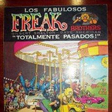 Cómics: LOS FABULOSOS FREAK BROTHERS : TOTALMENTE PASADOS / POR GILBERT SHELTON Y DAVE SHERIDAN. Lote 54919031