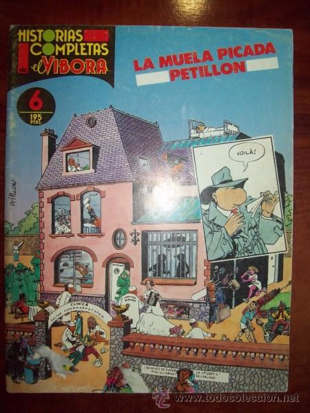 PETILLON. LA MUELA PICADA. [HISTORIAS COMPLETAS DE EL VÍBORA ; 6] (Tebeos y Comics - La Cúpula - El Víbora)