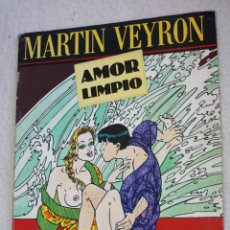 Comics: COMIC PARA ADULTOS: AMOR LIMPIO (MARTIN VEYRON) COLECCION COLOR. Lote 54978554