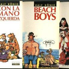 Cómics: RALF KÖNIG: CON LA MANO IZQUIERDA, BEACH BOYS Y COMO CONEJOS (LA CUPULA, 1993, 1996, 2003). Lote 55041333