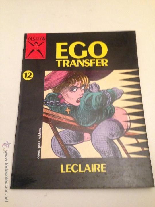 COLECCION X Nº 12. EGO TRANSFER. LECLAIRE. LA CUPULA 1987. (Tebeos y Comics - La Cúpula - Comic Europeo)