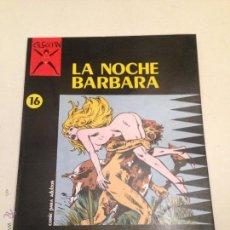 Cómics: COLECCION X Nº 16. LA NOCHE BARBARA. CARLO MARCELLO. LA CUPULA 1987.. Lote 55056583