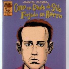 Cómics: DANIEL CLOWES. COMO UN GUANTE DE SEDA FORJADO EN HIERRO 5 DE 5. LA CUPULA. Lote 55116567