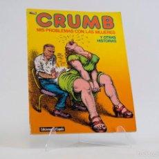 Cómics: ROBERT CRUMB -MIS PROBLEMAS CON LAS MUJERES Y OTRAS HISTORIAS, 1ª EDICIÓN,EL VIBORA LA CUPULA, 1985. Lote 55176934