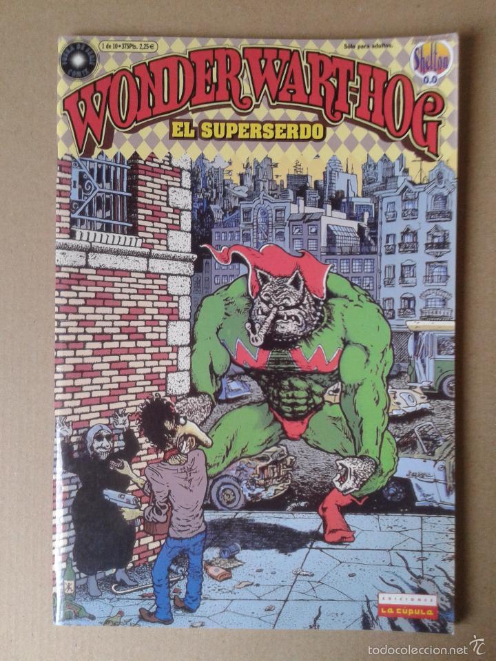 WONDER WART-HOG EL SUPERSERDO, DE GILBERT SHELTON. NÚMERO 0. EDICIONES LA CÚPULA / BRUT CÓMIX (Tebeos y Comics - La Cúpula - Comic USA)