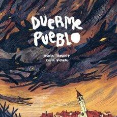 Cómics: CÓMICS. DUERME PUEBLO - NURIA TAMARIT/XULIA VICENTE. Lote 56325383