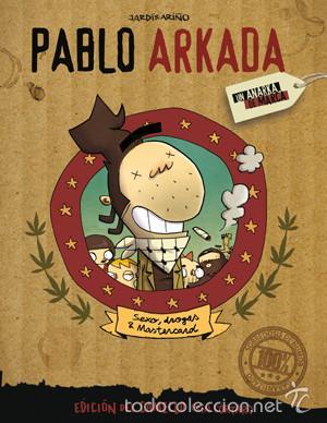 CÓMICS. PABLO ARKADA (SEXO, DROGAS Y MASTERCARD) - ORIOL JARDI/RAUL ARIÑO (Tebeos y Comics - La Cúpula - Comic Europeo)