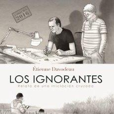 Cómics: CÓMICS. LOS IGNORANTES (COSECHA 2019) - ÉTIENNE DAVODEAU. Lote 56325810