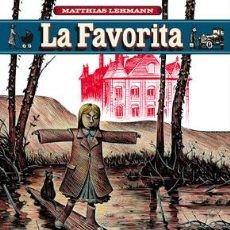 Cómics: CÓMICS. LA FAVORITA - MATTHIAS LEHMANN. Lote 56325877