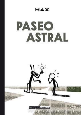 CÓMICS. PASEO ASTRAL - MAX (CARTONÉ) (Tebeos y Comics - La Cúpula - Autores Españoles)