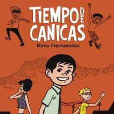 Cómics: CÓMICS. TIEMPO DE CANICAS - BETO HERNANDEZ (CARTONÉ). Lote 242488580