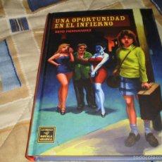 Cómics: UNA OPORTUNIDAD EN EL INFIERNO BETO HERNÁNDEZ COLECCIÓN NOVELA GRÁFICA EDITORIAL LA CÚPULA 2008. Lote 56558405