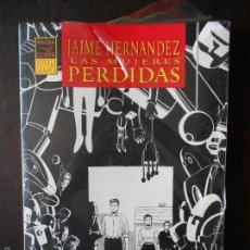 Cómics: JAIME HERNANDEZ - LAS MUJERES PERDIDAS - LA CUPULA - VIBORA COMIX - NOVELA GRAFICA (S1). Lote 57034793