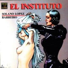 Cómics: EL INSTITUTO. SOLANO LOPEZ Y BARREIRO. VIBORA COMIX. LA CUPULA. Lote 57384396
