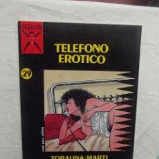 Cómics: TELEFONO EROTICO Nº 29 TOBALINA - MARTI COMIC PARA ADULTOS. Lote 57388561
