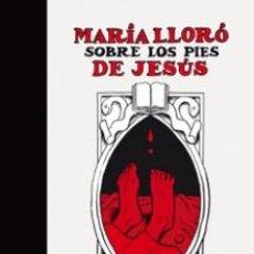Cómics: CÓMICS. MARÍA LLORÓ SOBRE LOS PIES DE JESÚS - CHESTER BROWN. Lote 57689772