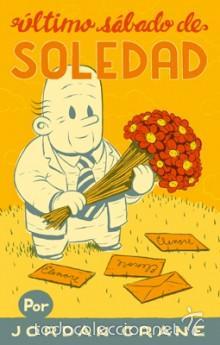 CÓMICS. ÚLTIMO SÁBADO DE SOLEDAD - JORDAN CRANE (Tebeos y Comics - La Cúpula - Comic USA)