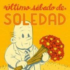 Cómics: CÓMICS. ÚLTIMO SÁBADO DE SOLEDAD - JORDAN CRANE. Lote 58219517