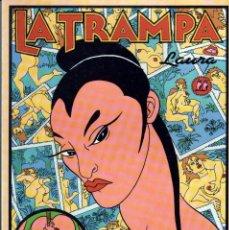 Cómics: LA TRAMPA – LAURA – LA CÚPULA 1990 – COMO NUEVO. Lote 58474679