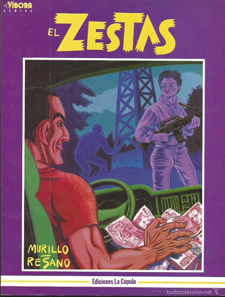 EL ZESTAS. EL VÍBORA SERIES. ED. LA CUPULA. MURILLO / RESANO (Tebeos y Comics - La Cúpula - El Víbora)