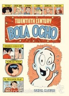 CÓMICS. TWENTIETH CENTURY BOLA OCHO - DANIEL CLOWES (Tebeos y Comics - La Cúpula - Comic USA)