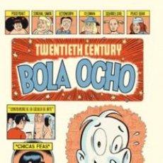 Cómics: CÓMICS. TWENTIETH CENTURY BOLA OCHO - DANIEL CLOWES. Lote 58551416