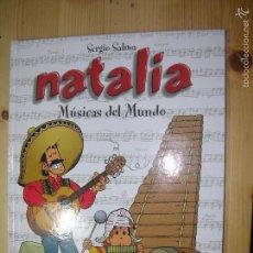 Cómics: NATALIA 6 TOMOS ,MUSICA DEL MUNDO ,PASANDO DEL MUNDO,MONDO VENECIANO,EL OBLIGO DEL MUNDO.. Lote 60273739
