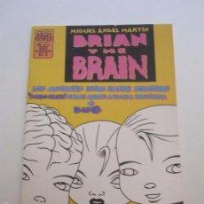 Cómics: BRIAN THE BRAIN Nº 2 BRUT COMIX - MIGUEL ANGEL MARTIN LA CÚPULA 1995 E11. Lote 60425875