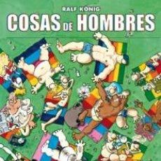 Cómics: CÓMICS. COSAS DE HOMBRES - RALF KÖNIG. Lote 61362287