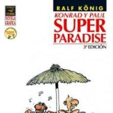 Cómics: CÓMICS. KONRAD Y PAUL. SUPER PARADISE - RALF KÖNIG. Lote 61472103