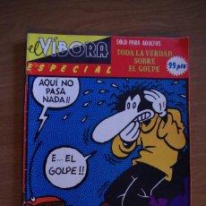 Cómics: EL VIBORA ESPECIAL-----TODA LA VERDAD SOBRE EL GOLPE DE ESTADO---1981. Lote 64107835