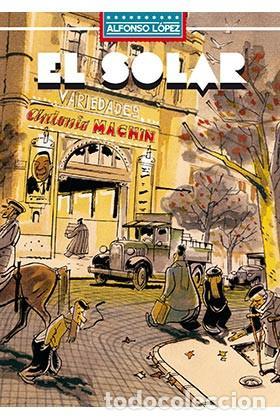 CÓMICS. EL SOLAR - ALFONSO LÓPEZ (CARTONÉ) (Tebeos y Comics - La Cúpula - Autores Españoles)