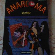 Cómics: ANARCOMA - NAZARIO - EDICION 1988. Lote 73596983