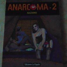 Cómics: ANARCOMA 2 - NAZARIO -. Lote 73597023